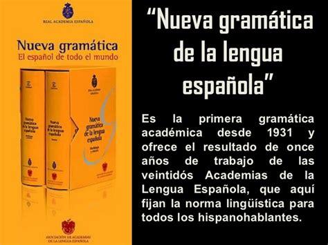 nueva gramatica de la nueva gramatica