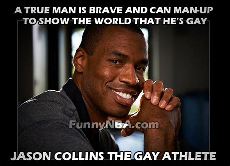 Funny Gay Meme - jason collins is gay that s cute nba funny moments