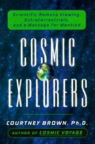 explorations of a cosmic soul books cosmic explorers scientific remote viewing