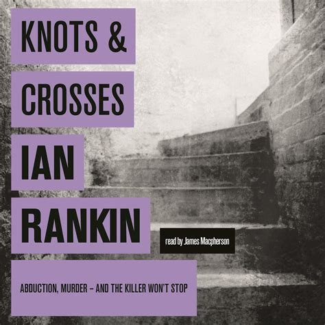 knots and crosses a knots and crosses rebus 1 by ian rankin perhaps it had more impact back in 1987 mike