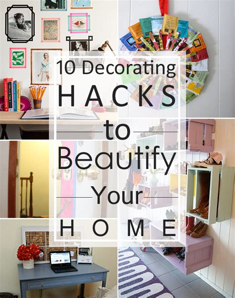 hack for home design 10 decorating hacks to beautify your home