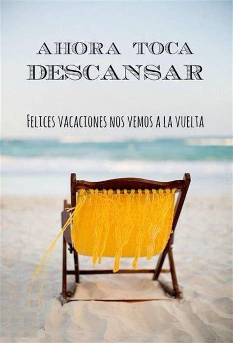 imagenes para la vacaciones las 25 mejores ideas sobre felices vacaciones en pinterest