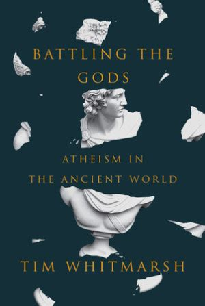 battling the gods atheism 0571279317 philosophy books