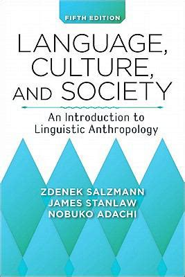 Cultural Antropology Fifith Edition language culture and society an introduction to