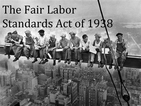 how is a in labor the fair labor standards act of 1938 worlds