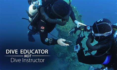 dive instructor let s call it dive educator not dive instructor sdi