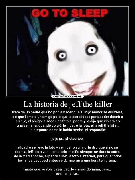 imagenes terrorificas de jeff the killer la historia de jeff the killer desmotivaciones