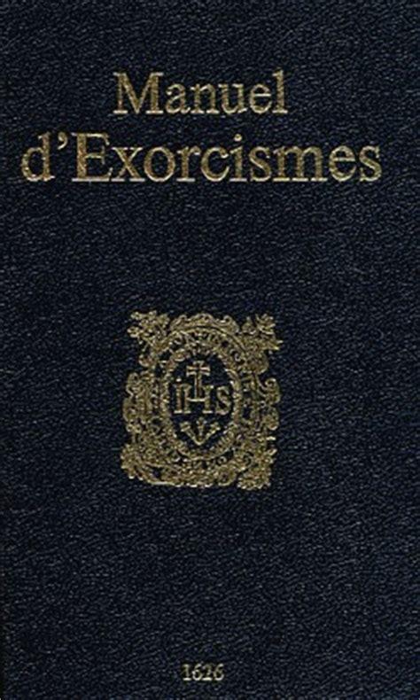 2914303017 manuel d exorcismes de l eglise manuel d exorcismes en construction