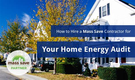 mass save lighting retrofit program how to hire a mass save contractor for a home energy audit