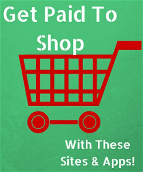 Get Paid To Shop - cash back shopping websites and apps get paid to shop full time job from home