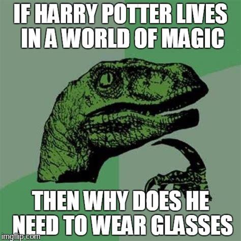 Harry Potter Meme Generator - philosoraptor meme imgflip