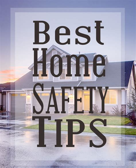best home safety tips kleinworth co
