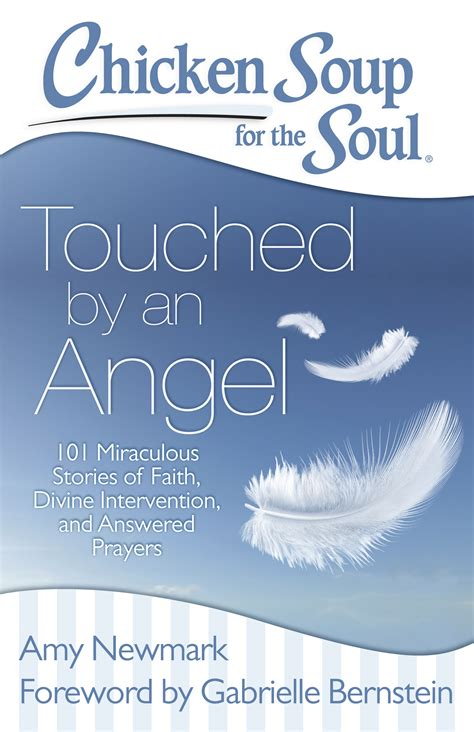 chicken soup for the teen soul real life stories by real teens chicken soup for the teenage soul ebook chicken soup for the soul touched by an angel book by
