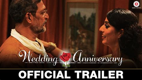 Wedding Anniversary Nana Patekar by Wedding Anniversary Official Trailer Nana Patekar