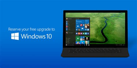 reserve your free windows 10 windows 10 available as a free upgrade on july 29 2015