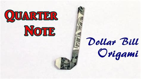 music eighth note origami video instructions youtube dollar bill origami quarter note easy instructions on how