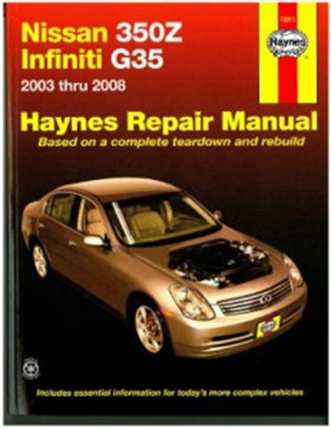 haynes nissan 350z infiniti g35 2003 2008 auto repair manual