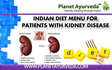 food kidney disease ckd chronic kidney disease indian diet ayurvedic treatment