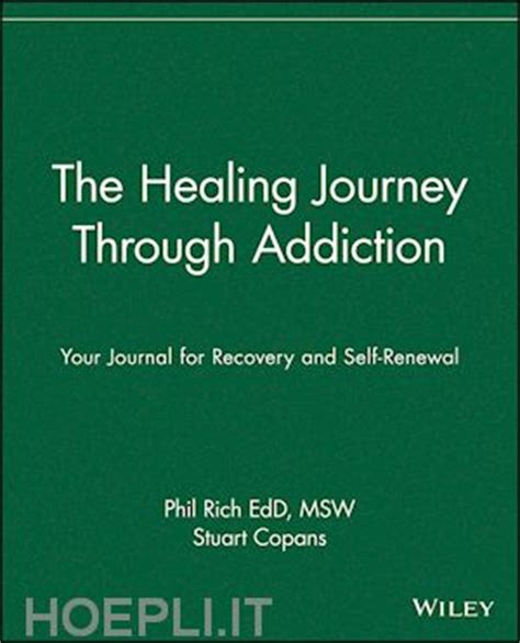 recovering the self a journal of and healing vol vi no 2 family books the healing journey through addiction your journal for