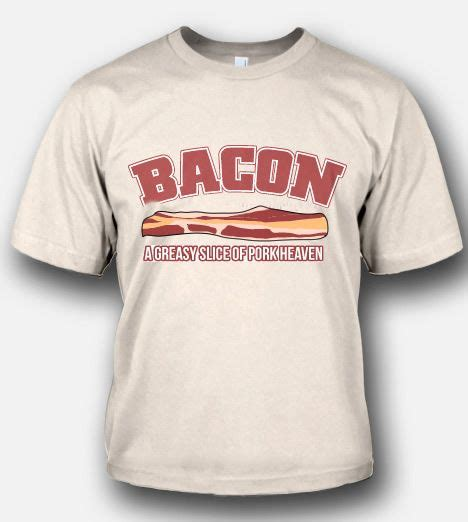 bacon pattern t shirt bacon a greasy slice of pork heaven t shirt funny bacon