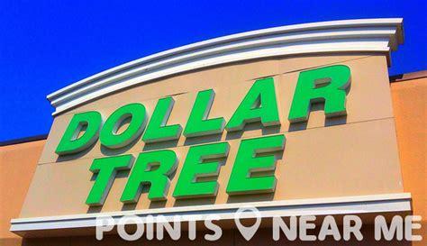 dollar store near me dollar tree near me points near me