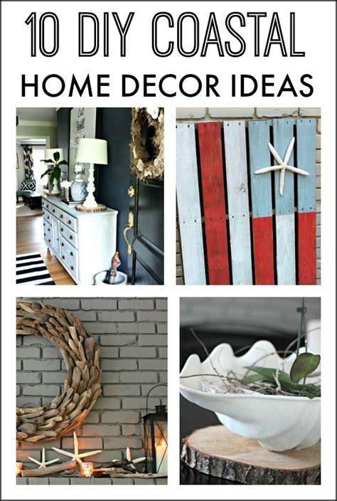 coastal home decor ideas 10 diy coastal home decor ideas southern state of mind