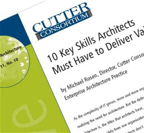 10 key skills enterprise architects must to deliver value cutter consortium