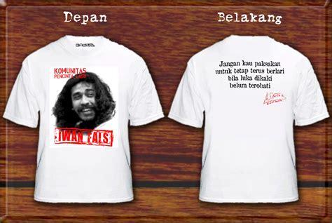 Kaos Kaos Iwan Fals 1 7 Putih kantjilcreativeart kaos fals juli 2012