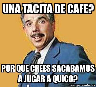 Meme Cafe - meme personalizado una tacita de cafe por que crees