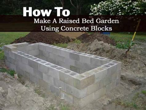 how to make a garden bed how to make a raised bed garden using concrete blocks