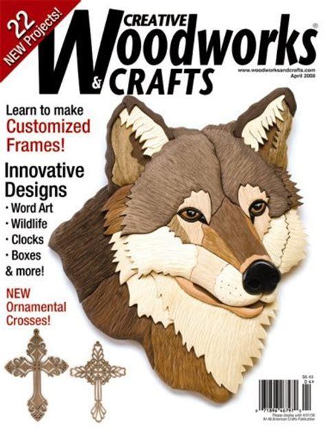 creative woodworks creative woodworks crafts magazine subscription magazine