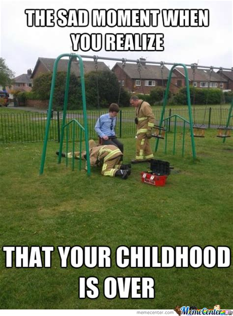 When Your Sad Meme - playground memes best collection of funny playground pictures