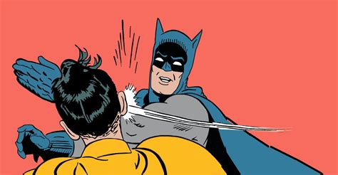 Batman Meme Template - batman slapping robin meme blank dust off the bible