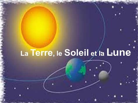 la lune et le la terre le soleil et la lune ppt video online t 233 l 233 charger