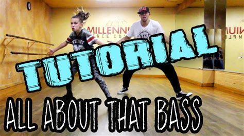 dance tutorial to all about that bass all about that bass dance tutorial mattsteffanina 11