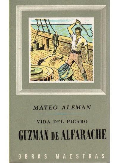 guzmn de alfarache spanish guzm 193 n de alfarache libro ediciones omega
