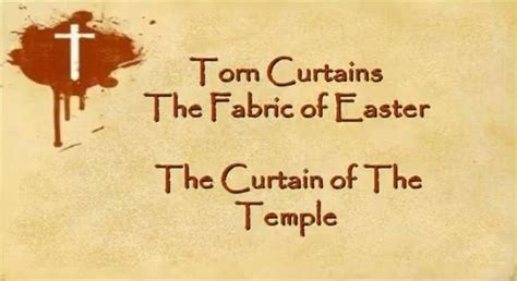 torn curtain church the curtain of the temple torn curtains the fabric of