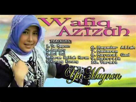 download mp3 full album wafiq azizah wafiq azizah ya magnon gambus modern full album lagu