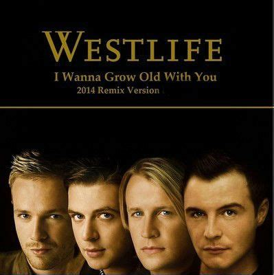 download mp3 free westlife i wanna grow old with you blog archives collegekindl