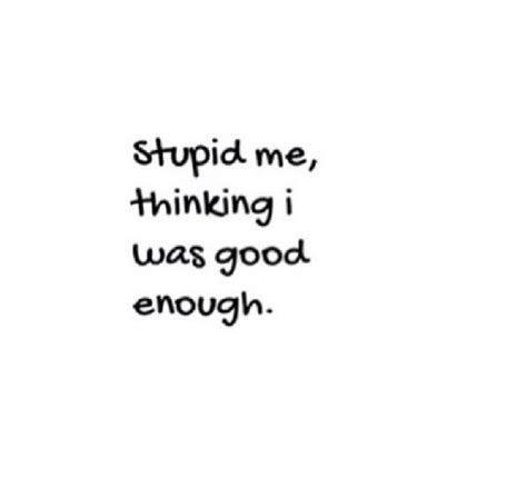 tattoo quotes about being good enough best 25 never good enough quotes ideas on pinterest