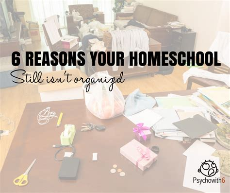 6 ways to organize your homeschooled high school teen six reasons your homeschool still isn t organized