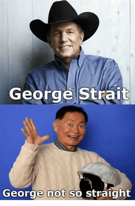 george strait meme george strait george not so meme on sizzle