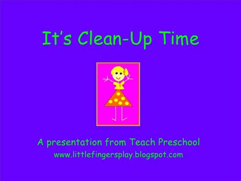 preschool its clean up time