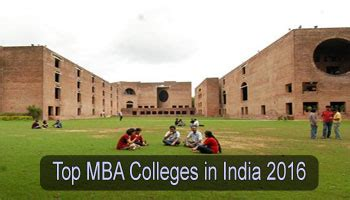 Mba It In India by Top Mba Colleges In India 2016