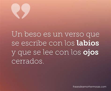 libro amore se escribe con un beso es un verso que se escribe con los labios y que se lee con los ojos cerrados love