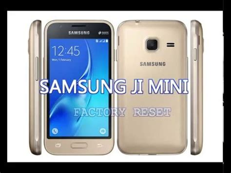 reset samsung j1 samsung galaxy j1 mini factory reset j105h youtube