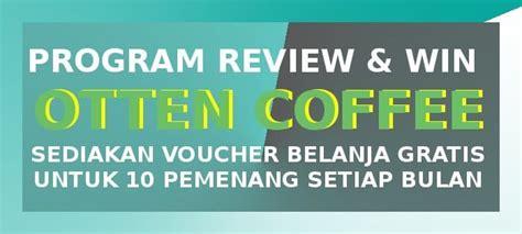 program review win ottencoffee berikan voucher belanja gratis