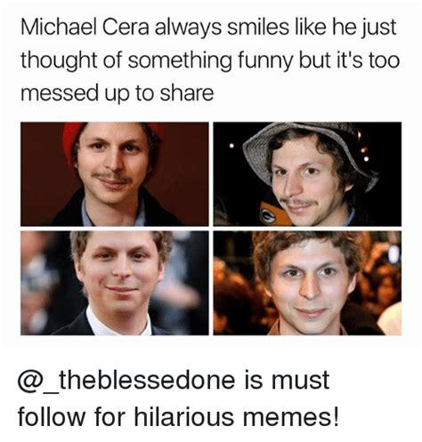 Michael Cera Meme - 25 best memes about something funny something funny memes