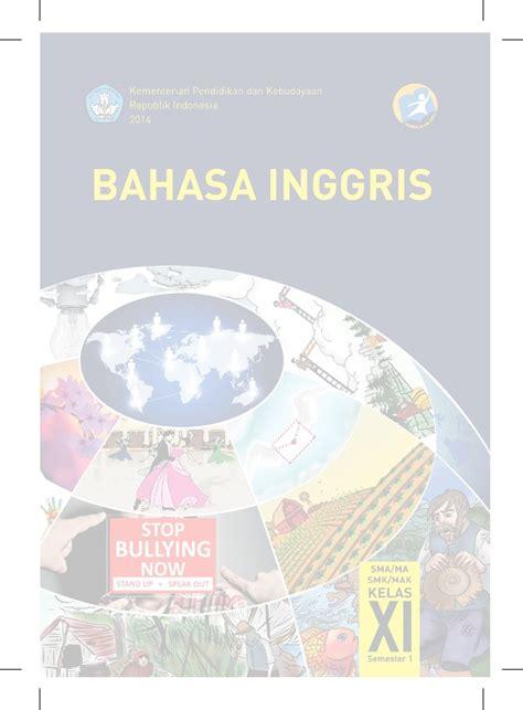 Buku Pr Bahasa Indonesia Smama Kelas 11 Semester 1 Intan Pariwara buku bahasa inggris kelas xi kurikulum 2013 kemendikbud