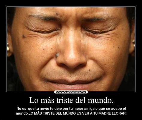 Imagenes De Amor Mas Tristes Del Mundo | lo m 225 s triste del mundo desmotivaciones